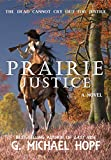 Prairie Justice (The Bounty Hunter Book 3)