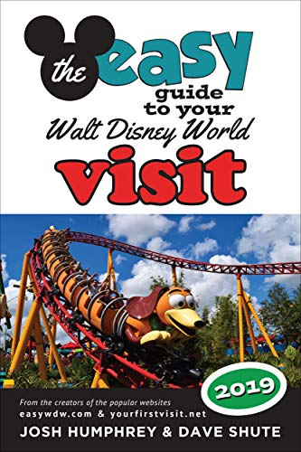 The easy Guide to Your Walt Disney World Visit 2019 by [Humphrey, Josh, Shute, Dave]