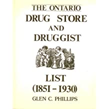 The Ontario Drug Store and Druggist List (1851-1930)