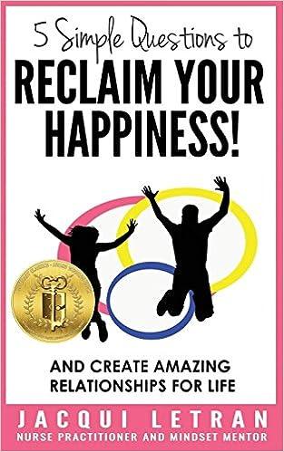 Libros Descargar Gratis 5 Simple Questions To Reclaim Your Happiness!: Words Of Wisdom For Teens Fariña Epub