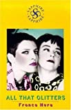 img - for All That Glitters (Sapphire) by Franca Nera (1999-08-19) book / textbook / text book