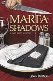 Marfa Shadows, John DeMers, 193397981X