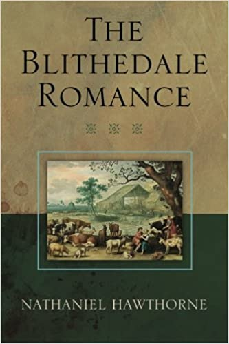 Read The Blithedale Romance By Nathaniel Hawthorne