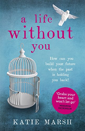 A Life Without You: an addictive and emotional read about love and family secrets cover