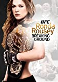 Ufc: Ronda Breaking Ground