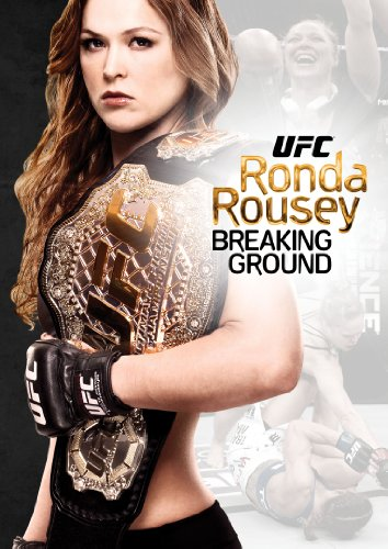 Ufc: Ronda Breaking Ground