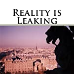 Reality Is Leaking | Ron Washburn