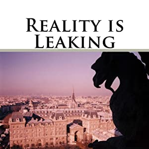 Reality Is Leaking Audiobook