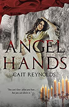 Angel Hands by [Reynolds, Cait]