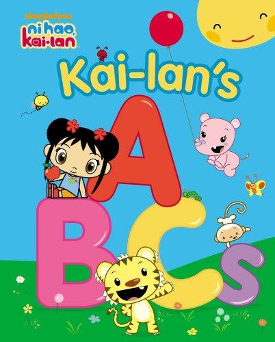 Kai-lans ABCs (Ni Hao, Kai-lan)