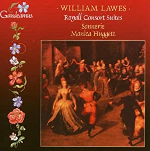 William Lawes: Royall Consort Suites - Sonnerie / Monica Huggett
