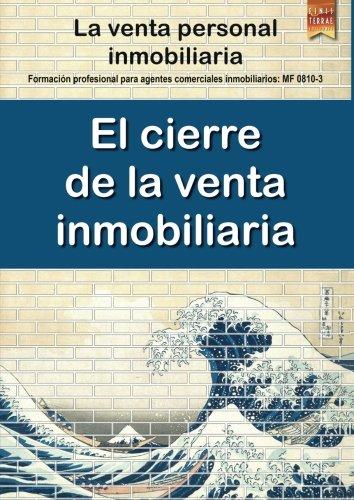 Libro : El cierre de la venta inmobiliaria: La Venta Pers...