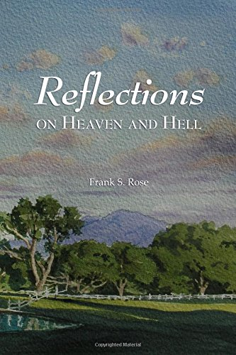 Read Online Reflections on Heaven and Hell pdf epub