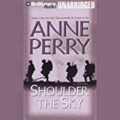 Shoulder the Sky: A World War One Novel #2 | Anne Perry