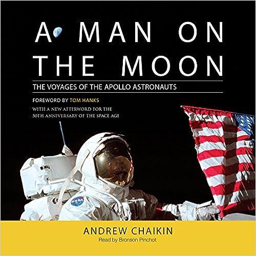 A Man On The Moon: The Voyages Of The Apollo Astronauts PDF Descarga gratuita