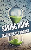 Saving Raine (The Drone Wars: Book 1)