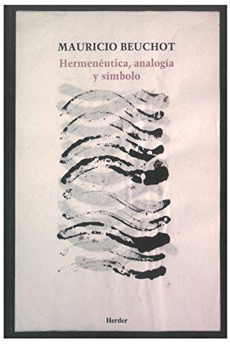 Descargar Libro Hermenéutica, Analogía Y Símbolo Mauricio Beuchot