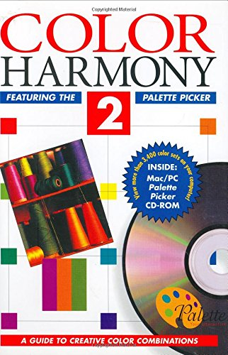 Color Harmony 2: Guide to Creative Color Combinations (This Bk Per Pub Is Titled Palette Picker Enough Thou the Bk Says Color harmOny 2. Isbn ... Palette Picker Isbn 1564960668 Is Just book)
