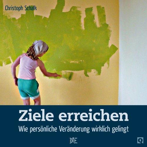 Ziele erreichen: Wie persönliche Veränderung wirklich gelingt (Quadro 35) (German Edition)]()