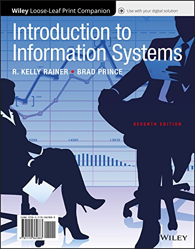 Introduction to Information Systems, 7e WileyPLUS + Loose-leaf ()