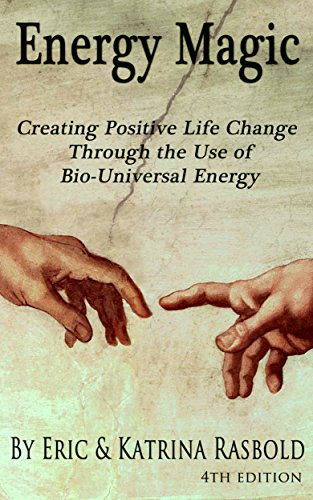 Energy Magic: Creating Positive Life Change Through the Use of Bio-Universal Energy (The Bio-Universal Energy Series Book 1) (Energy Magic compare prices)