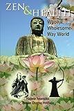Zen and Health, Hajime Rosan Osamu Yoshida Iwamoto, 1483643816