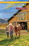 img - for Second Chance Courtship (Larger Print Steeple Hill Love Inspired) book / textbook / text book