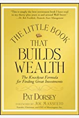 The Little Book That Builds Wealth: The Knockout Formula for Finding Great Investments (Little Books. Big Profits 12) Kindle Edition