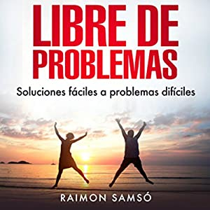 Libre de Problemas (Spanish Edition) Audiobook