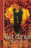 Last Dance at Dum Dum, Ayub Khan-Din, 1854594567