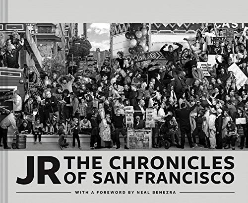 - JR: The Chronicles of San Francisco (Photography Books, Travel Photography, San Francisco Books)
