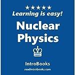 Nuclear Physics    IntroBooks