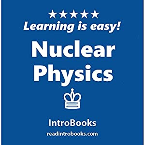 Nuclear Physics Audiobook