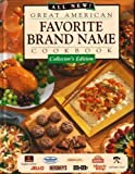 All New Great American Favorite Brand Name Cookbook