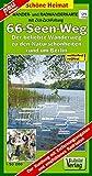 Wander- und Radwanderkarte 66-Seen-Weg: Der beliebte Wanderweg zu den Naturschönheiten rund um Berlin. 1:50000 (Schöne Heimat)