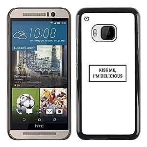 Be Good Phone Accessory // Dura Cáscara cubierta Protectora Caso Carcasa Funda de Protección para HTC One M9 // Kiss Me White Quote Text Minimalist Love