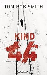 Kind 44: Leo Demidow 1 - Thriller (German Edition)
