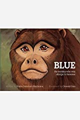 BLUE the monkey who was allergic to bananas