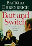 Bait and Switch, Barbara Ehrenreich, 0805076069