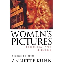 Women's Pictures: Feminism and Cinema by Annette Kuhn (1994-09-17)