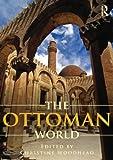 The Ottoman World, , 0415711789