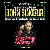 Angst um Johnny C. (John Sinclair 1708) | Jason Dark