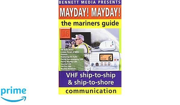 amazon com mayday mayday mariner s guide to vhf ship to ship and rh amazon com Marine Radio Communications US Marines
