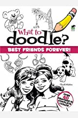 What to Doodle? Best Friends Forever! (Dover Doodle Books) Paperback