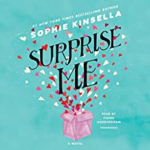 Surprise Me: A Novel Audiobook by Sophie Kinsella Narrated by Fiona Hardingham