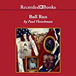 Bull Run | Paul Fleischman