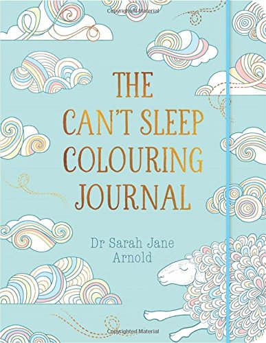 The Can't Sleep Colouring Journal for Insomnia
