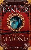 Das Lied von Malonia: Roman von Catherine Banner (2008) Gebundene Ausgabe