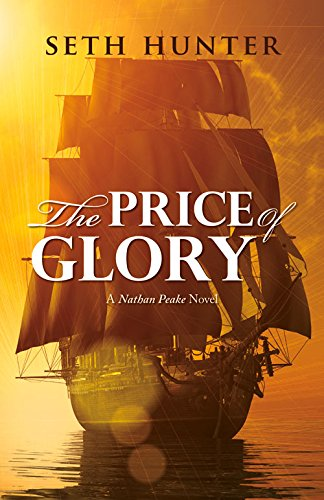 Download The Price of Glory: A Nathan Peake Novel, Book 3 (The Nathan Peake Novels) pdf epub