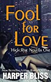 Best Lesbian Romances - Fool for Love (High Rise Novella One): A Review